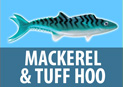 Mackerel & Tuff Hoo Moldcraft